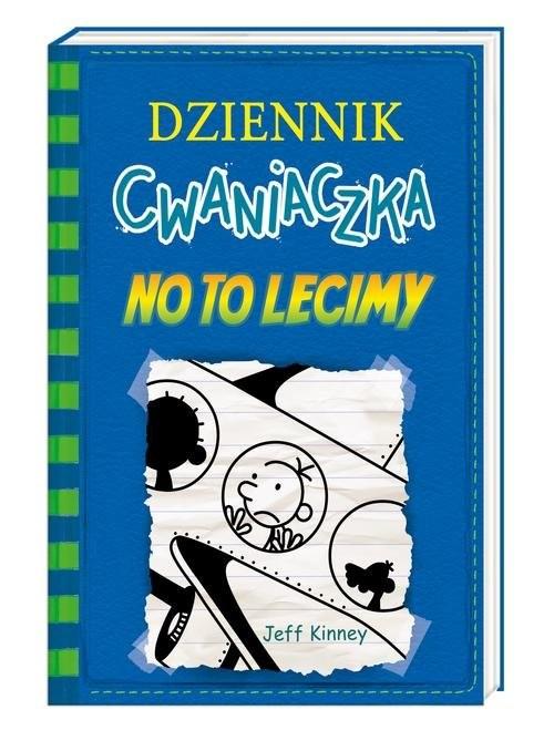 okładka Dziennik cwaniaczka 12 No to lecimy, Książka | Jeff Kinney