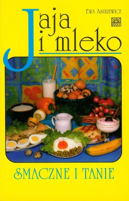 okładka Jaja i mleko, Książka | Aszkiewicz Ewa