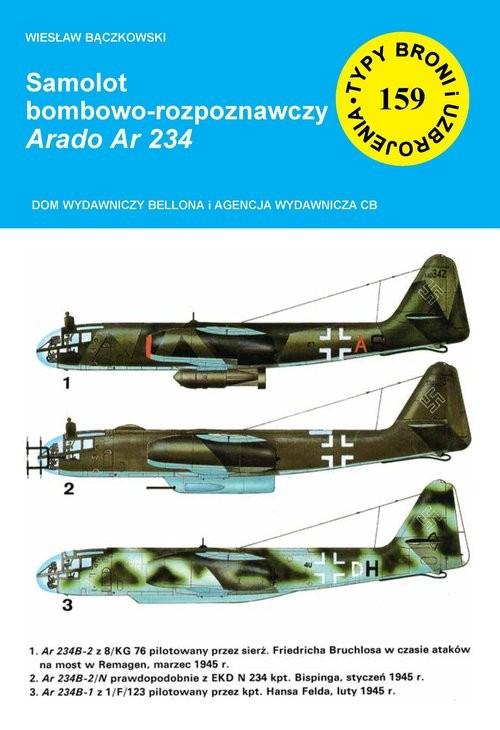 okładka Samolot bombowo-rozpoznawczy Arado Ar 234, Książka | Bączkowski Wiesław
