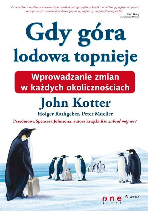 okładka Gdy góra lodowa topnieje / Giełda Podstawy pakiet, Książka | John Kotter, Holger Rathgeber, Peter Mueller, Praca Zbiorowa