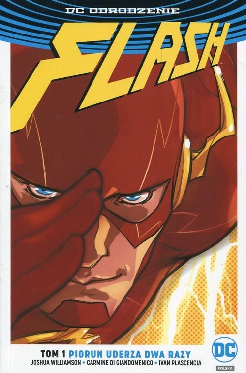 okładka Flash Tom 1 Piorun uderza dwa razy, Książka | Joshua Williamson, Di Carmine Giandomenico, P