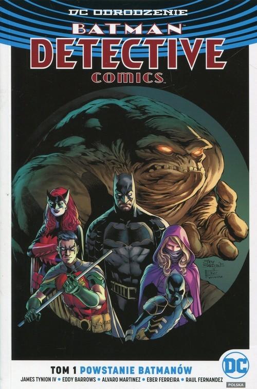 okładka Batman Detective Comics Tom 1 Powstanie Batmanów, Książka   James Tynion IV, Eddy Barrows, Alvaro Martinez