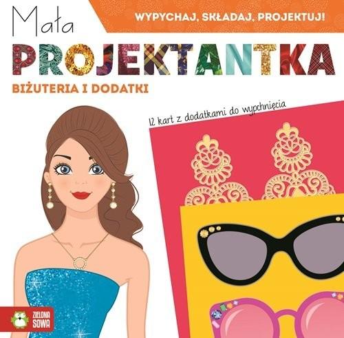 okładka Mała projektantka Biżuteria i dodatki, Książka  