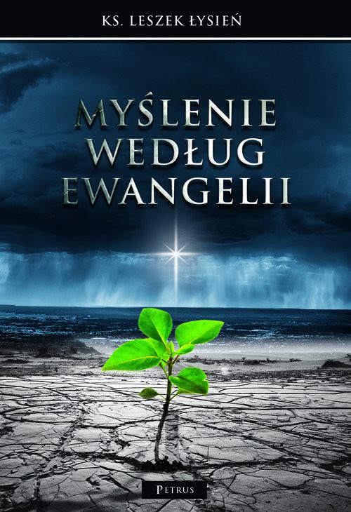 okładka Myślenie według Ewangelii, Książka   Łysień Leszek
