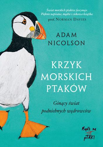 okładka Krzyk morskich ptaków, Książka | Nicolson Adam