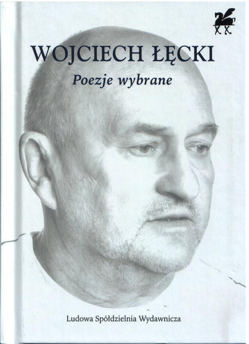 okładka Poezje wybrane Biblioteka Poetów, Książka | Łęcki Wojciech