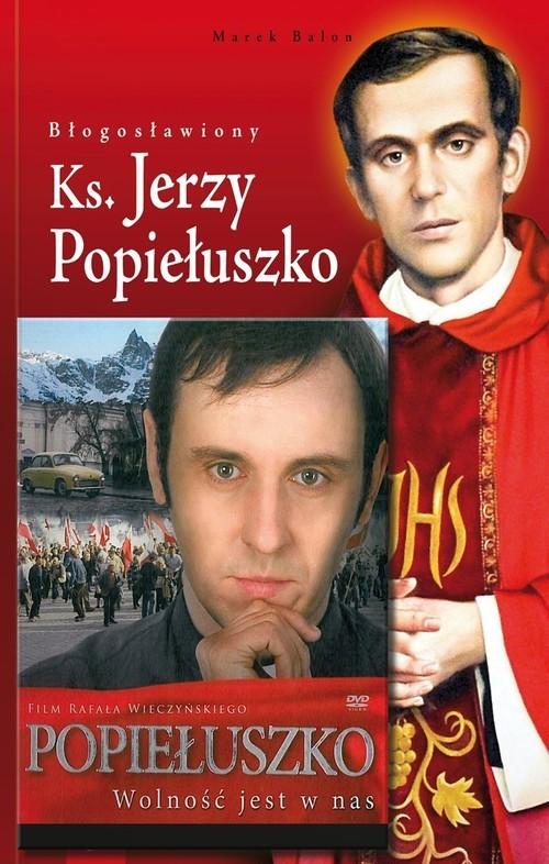okładka Błogosławiony Ks. Jerzy Popiełuszko + DVD, Książka | Balon Marek
