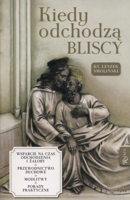 okładka Kiedy odchodzą bliscy, Książka | Smoliński Leszek