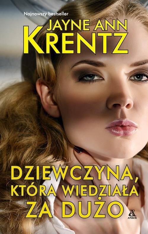 okładka Dziewczyna która wiedziała za dużo, Książka | Jayne Ann Krentz