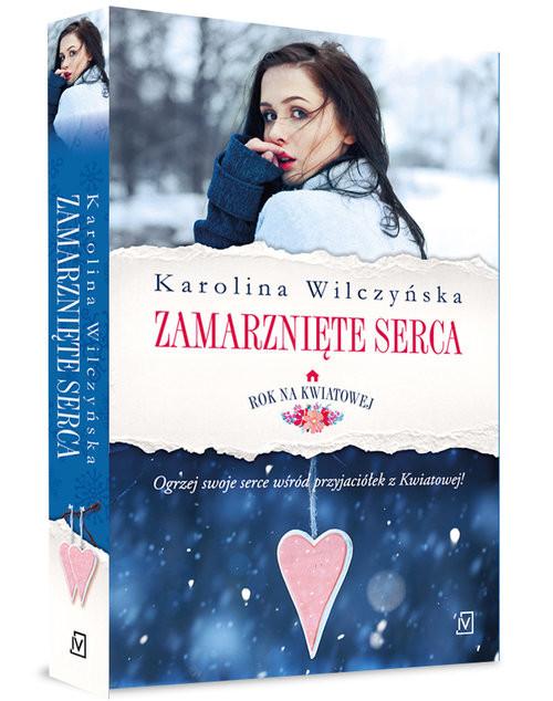 okładka Rok na Kwiatowej. Tom II. Zamarznięte sercaksiążka |  | Karolina Wilczyńska