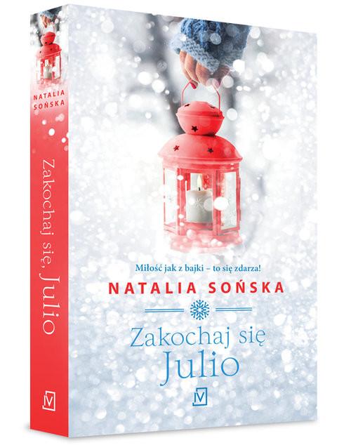 okładka Zakochaj się, Julio, Książka   Sońska Natalia