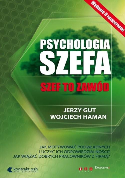 okładka Psychologia szefa szef to zawód, Książka | Jerzy Gut, Wojciech Haman