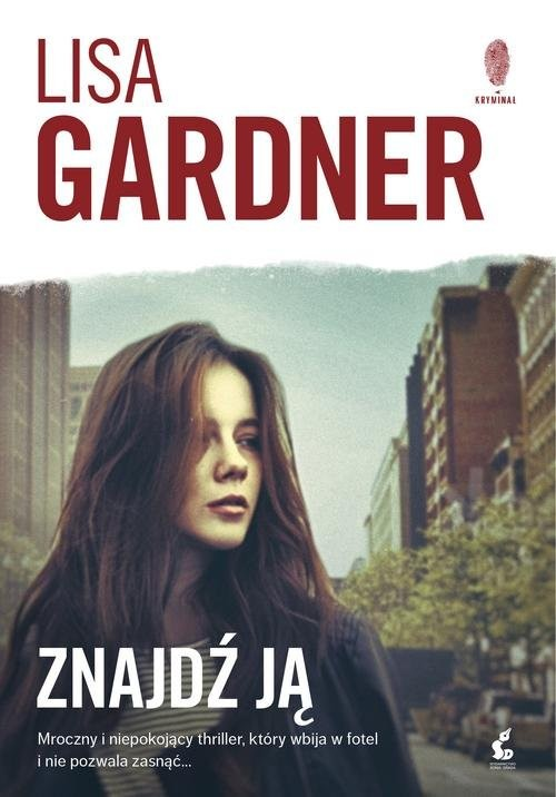 okładka Znajdź ją, Książka | Gardner Lisa