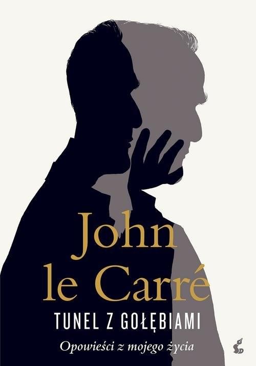 okładka Tunel z gołębiami Opowieści z mojego życiaksiążka |  | Carre John le