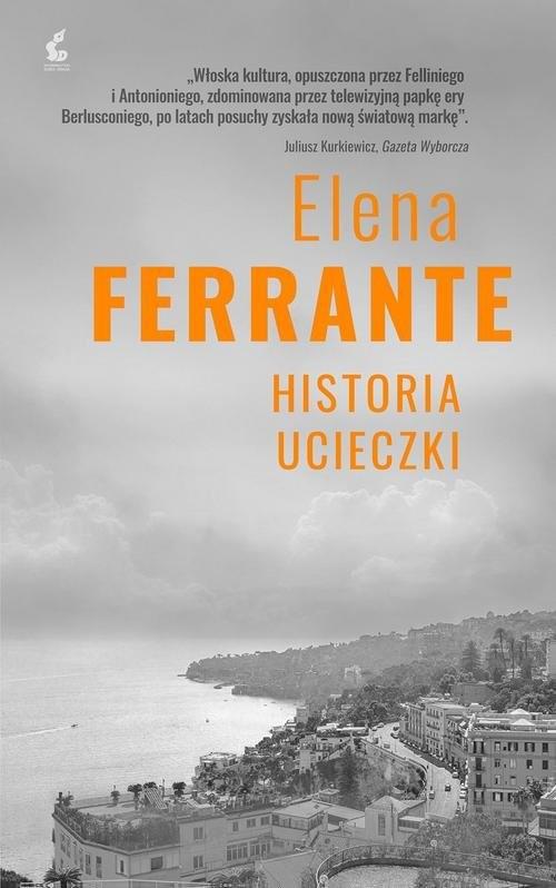 okładka Cykl neapolitański 3 Historia ucieczki, Książka | Ferrante Elena