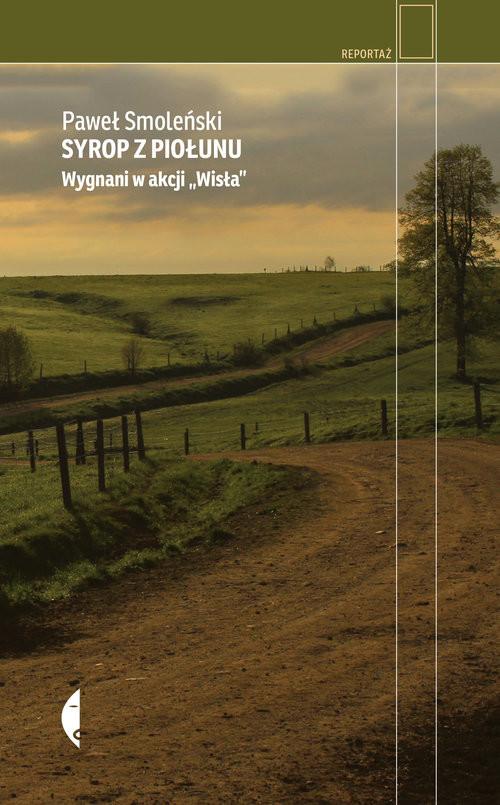 okładka Syrop z piołunu Wygnani w akcji Wisła, Książka | Smoleński Paweł