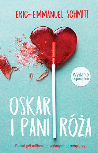 okładka Oskar i Pani Róża. Wydanie specjalne, Książka | Eric-Emmanuel Schmitt