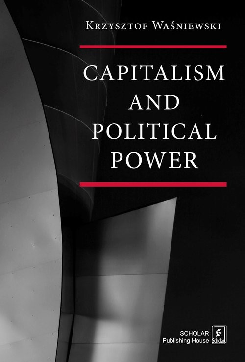 okładka Capitalism and political power, Książka | Waśniewski Krzysztof