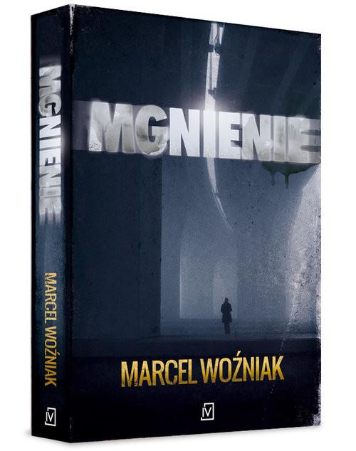 okładka Mgnienie, Książka | Woźniak Marcel