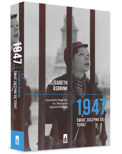 okładka 1947. Świat zaczyna się teraz, Książka | Asbrink Elisabeth