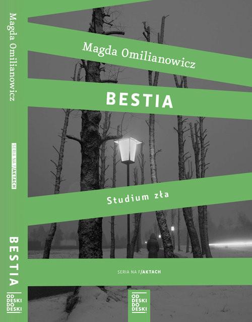 okładka Bestia Studium zła / Ostatnia wizyta Pakiet, Książka | Omilianowicz Magda, Ostrowski Jacek