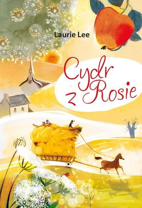 okładka Cydr z Rosie, Książka | Laurie Lee