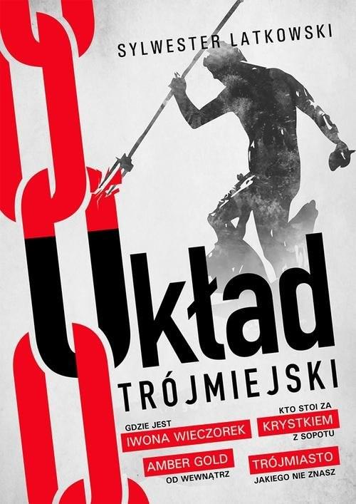 okładka Układ Trójmiejski, Książka | Latkowski Sylwester