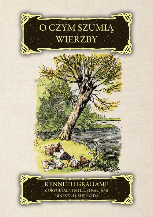 okładka O czym szumią wierzby, Książka | Kenneth Grahame