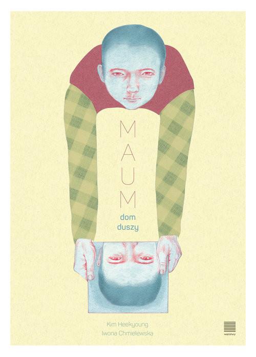 okładka Maum Dom duszy, Książka | Kim Heekyoung, Iwo Chmielewska