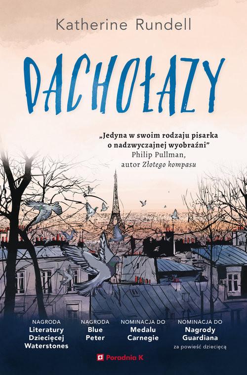 okładka Dachołazy, Książka | Katherine  Rundell