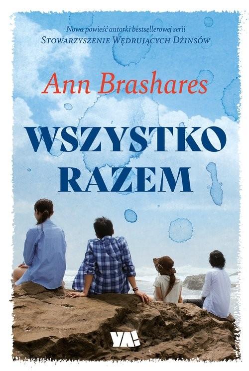 okładka Wszystko razem, Książka   Brashares Ann