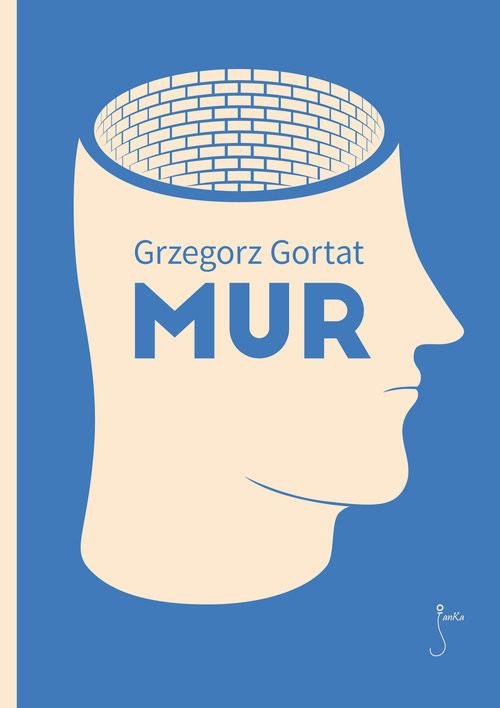 okładka Mur, Książka   Grzegorz Gortat