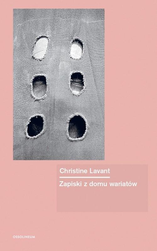 okładka Zapiski z domu wariatów, Książka | Lavant Christine