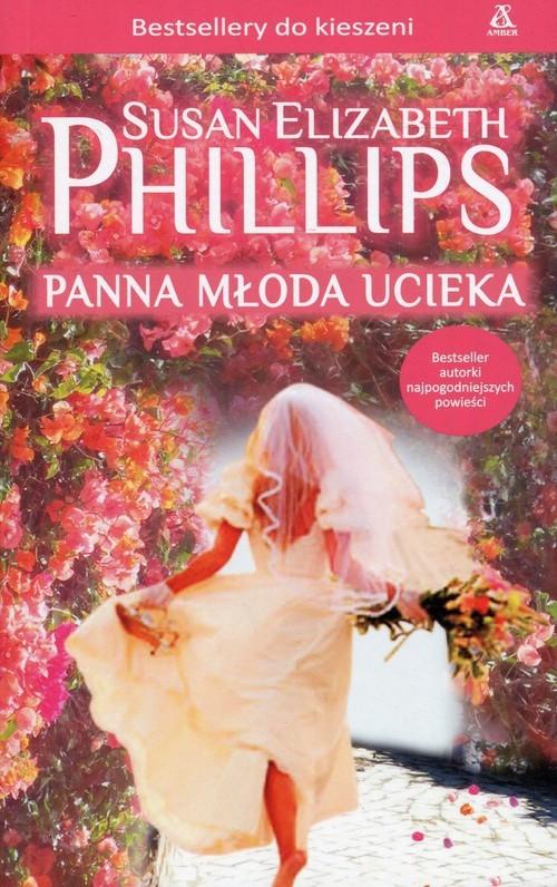 okładka Panna młoda ucieka, Książka | Susan Elizabeth Phillips
