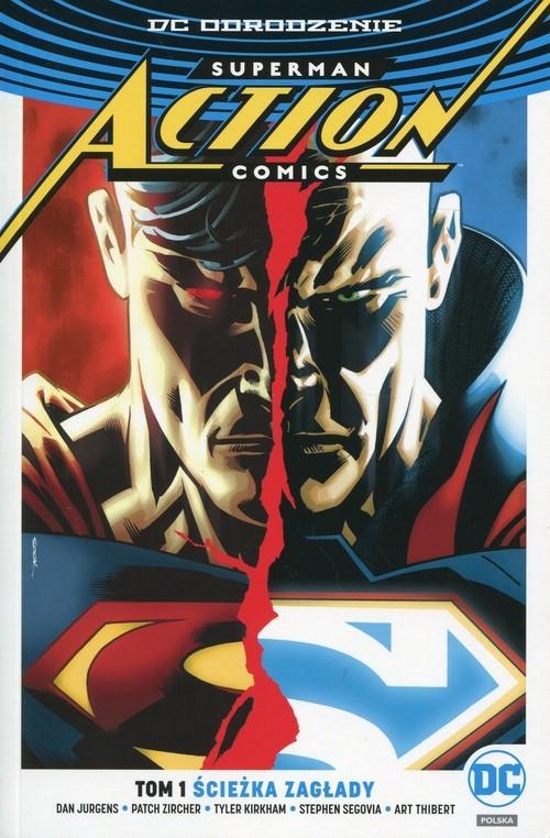 okładka Superman Action Comics Ścieżka zagłady Tom 1, Książka | Jurgens Dan