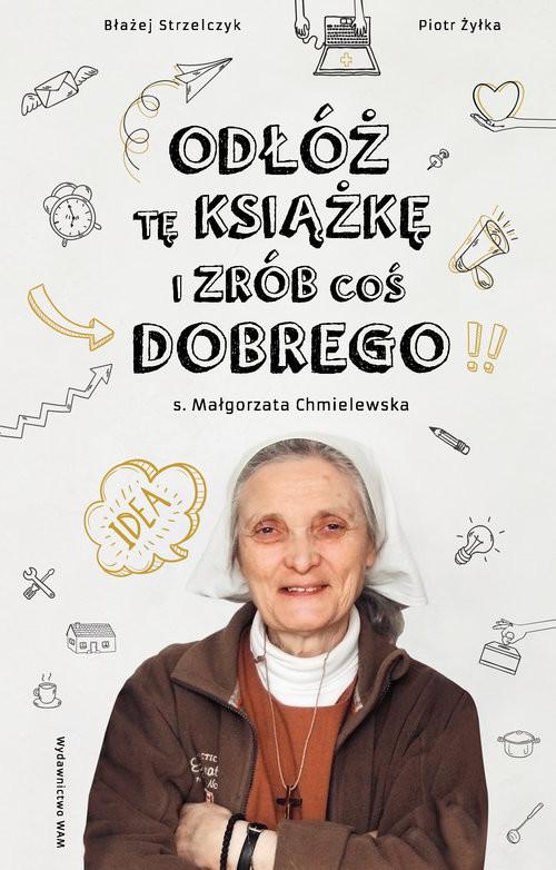 okładka Odłóż tę książkę i zrób coś dobrego, Książka | Małgorzata Chmielewska, Strzelczyk Błażej, Pi