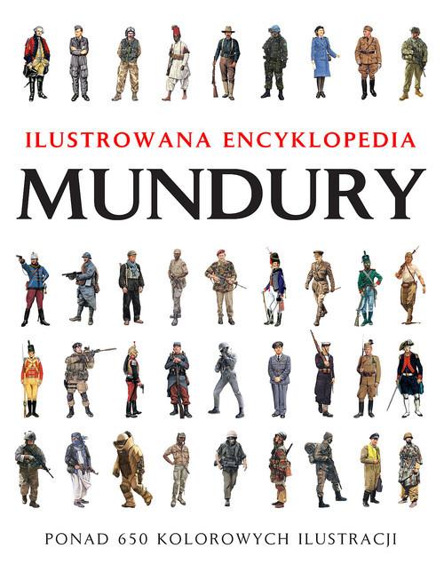 okładka Mundury Ilustrowana encyklopedia, Książka | Chris McNab