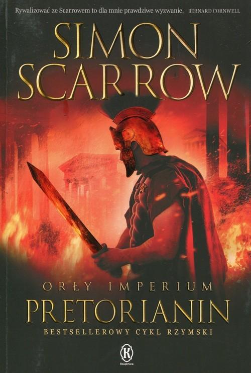 okładka Orły imperium 11 Pretorianin, Książka   Simon Scarrow