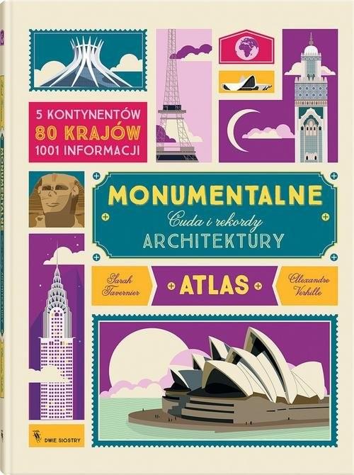 okładka Monumentalne Cuda i rekordy architektury, Książka | Sarah Tavernier, Alexandre Verhille