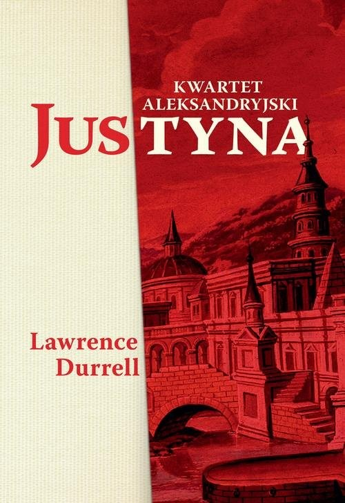 okładka Justyna Kwartet aleksandryjski, Książka | Lawrence Durrell
