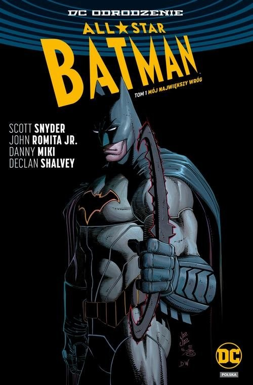 okładka All Star Batman T.1 Mój największy wróg, Książka | Scott Snyder, Romita John Jr, Danny Miki, Sha
