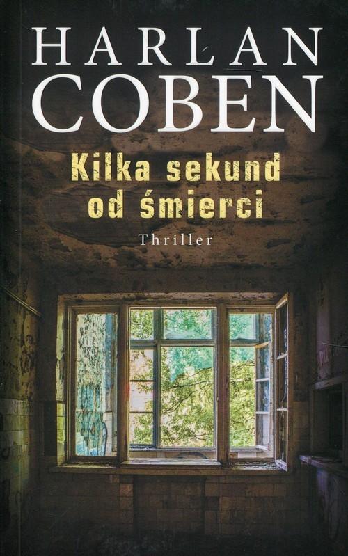 okładka Kilka sekund od śmierciksiążka |  | Harlan Coben