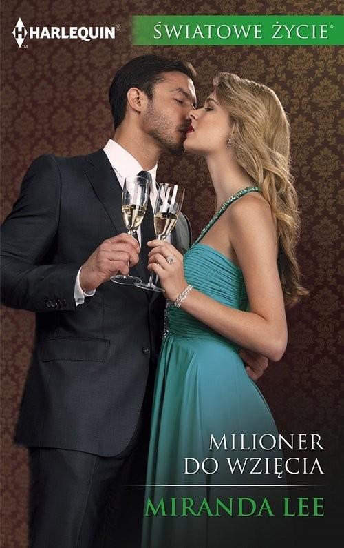 okładka Milioner do wzięcia, Książka | Lee Miranda