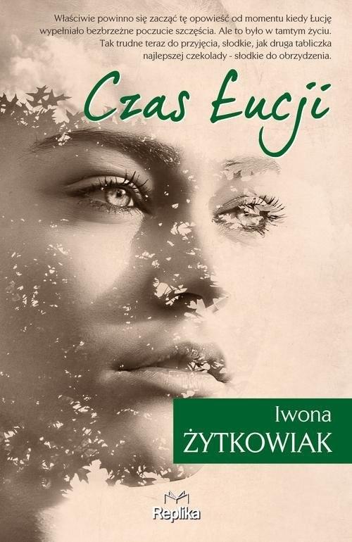 okładka Czas Łucji, Książka | Iwona Żytkowiak