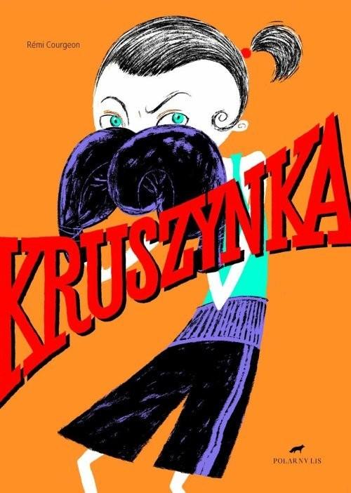 okładka Kruszynka, Książka | Courgeon Remi