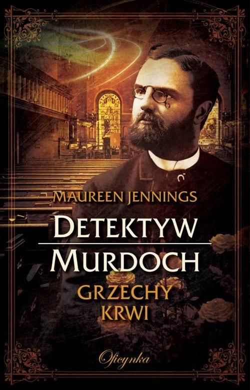 okładka Detektyw Murdoch Grzechy krwi, Książka | Jennings Maureen