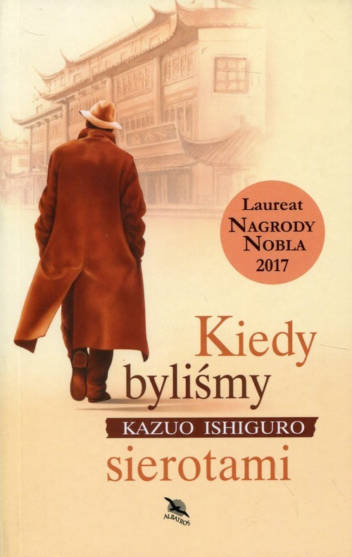 okładka Kiedy byliśmy sierotami, Książka | Kazuo Ishiguro