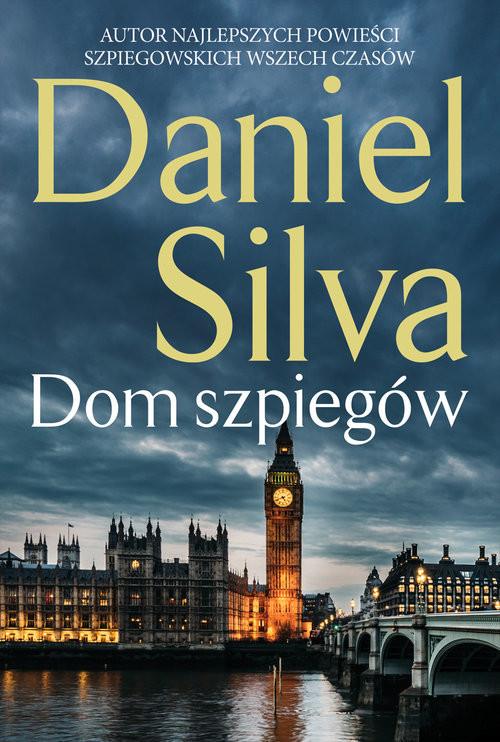 okładka Dom szpiegów, Książka | Daniel Silva