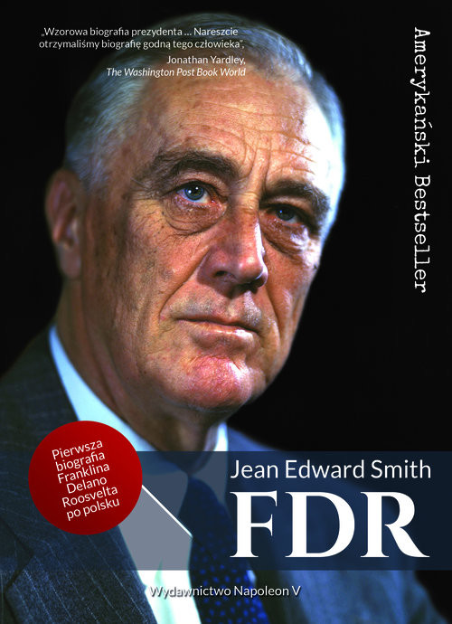 okładka FDR Franklin Delano Rooseveltksiążka |  | Jean Edward Smith