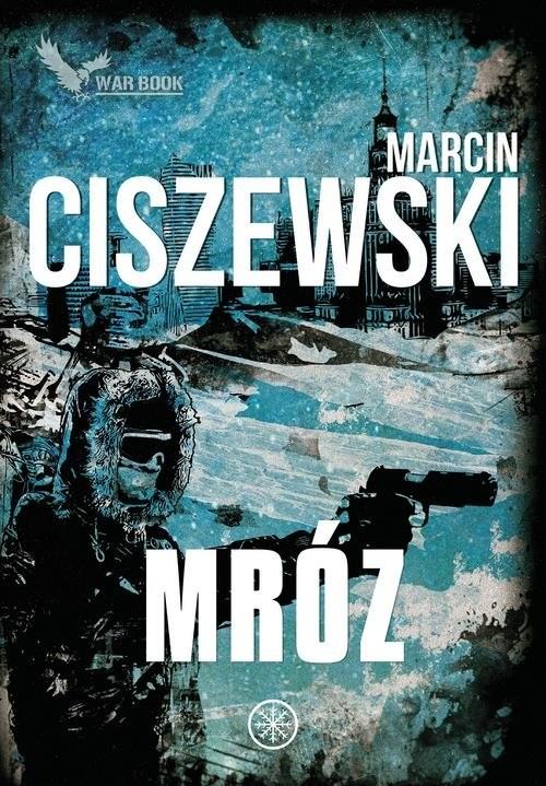 okładka Mróz Cykl Meteo 2książka      Marcin Ciszewski